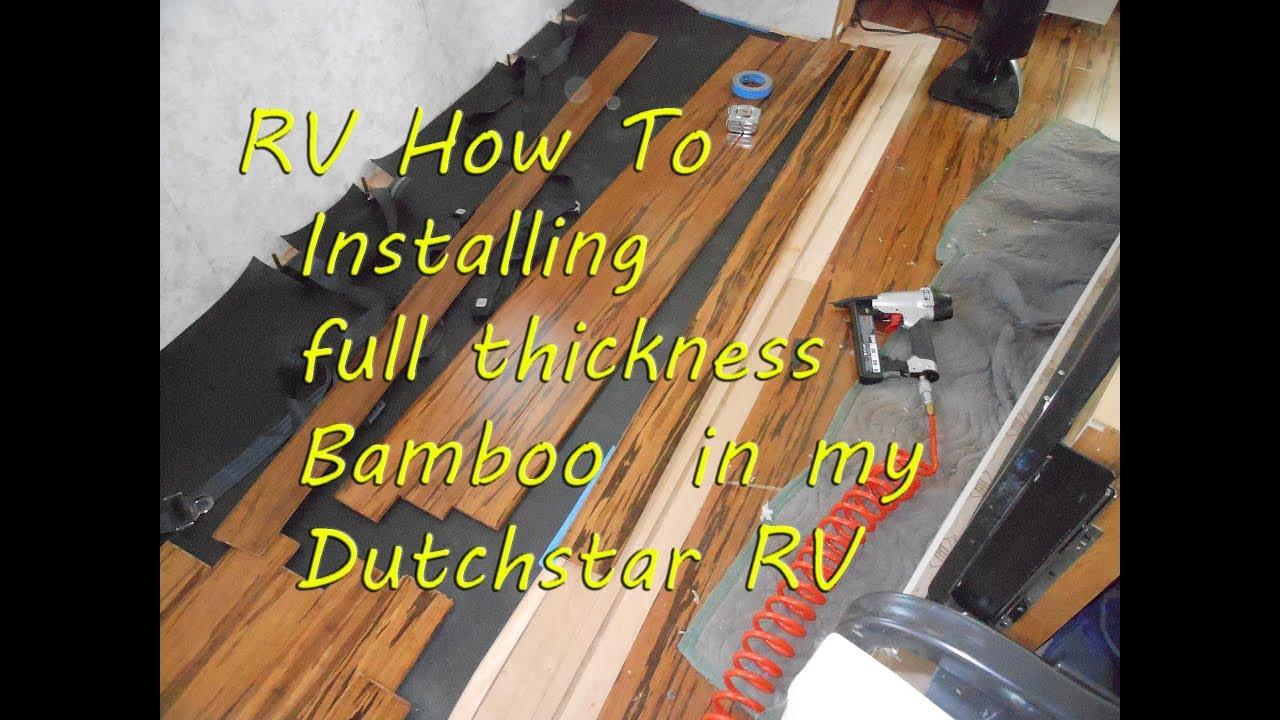 bamboo vs engineered hardwood flooring of rv how to installing bamboo hardwood floor in newmar dutchstar inside installing bamboo hardwood floor in newmar dutchstar