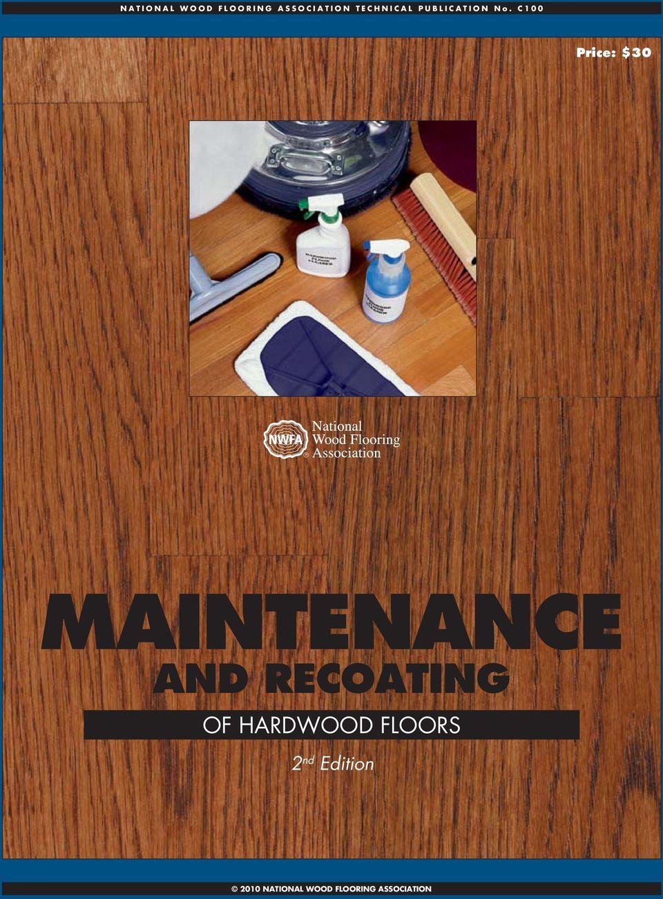 hardwood floor installers cincinnati of maintenance and recoating of hardwood floors 2 nd edition price pertaining to floors 2 nd edition 2010