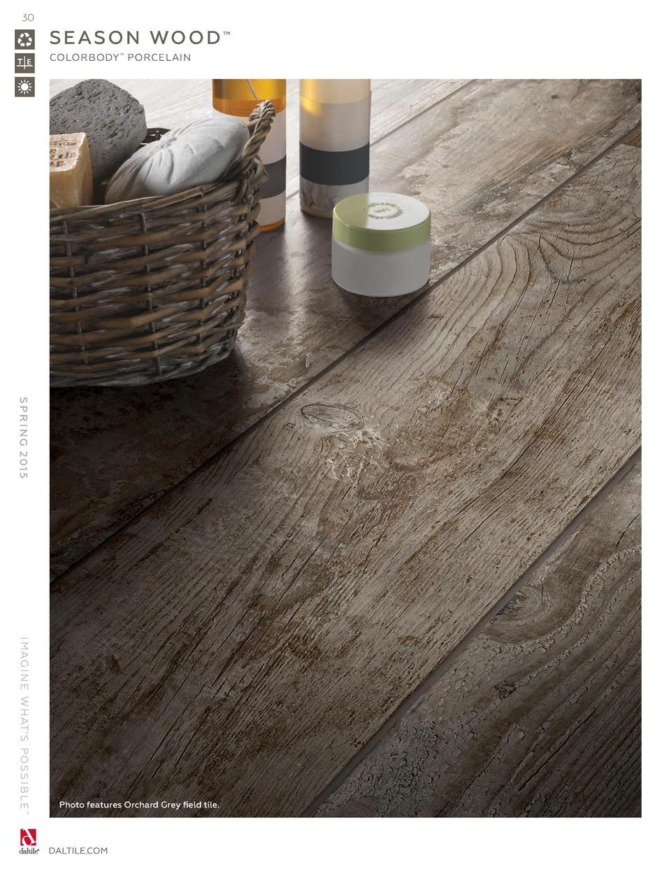 Hardwood Floor Repair Nashville Tn Of Daltile Spring 2015 Catalog Simplebooklet Com with 30 S E A S O N Wo O D Colorbody Porcelain S P R I N G 2 01 5 I Mag I N E W Hat S Po