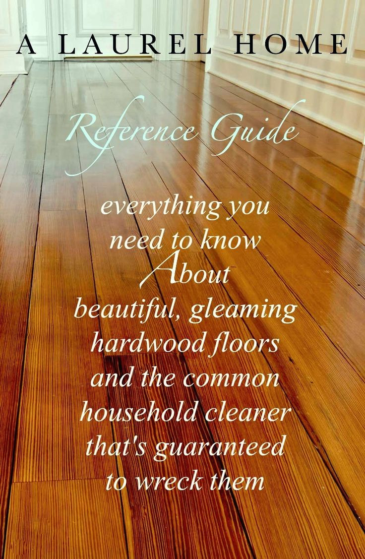 hardwood floor varnish toxic to breathe of 754 best organizing and cleaning ideas images on pinterest intended for all about hardwood flooring the common cleaner thatll ruin them