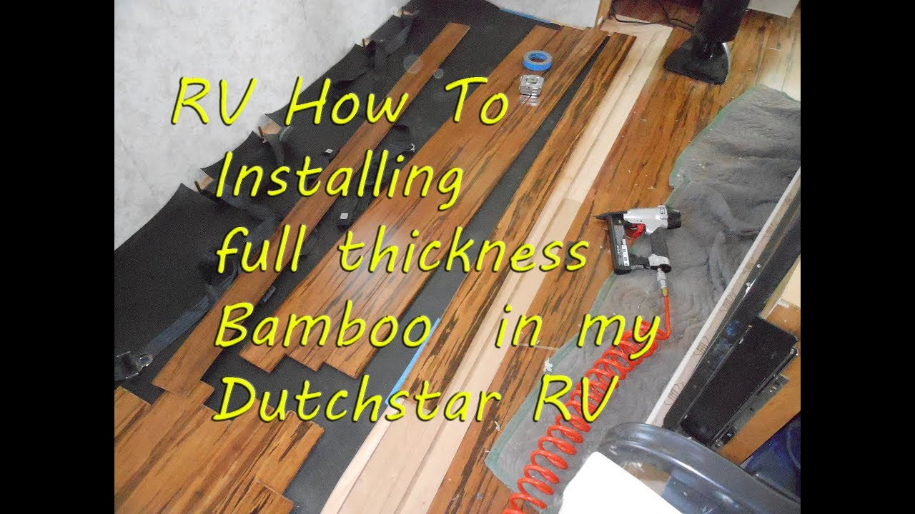 Hardwood Flooring On Concrete Subfloor Of Rv How to Installing Bamboo Hardwood Floor In Newmar Dutchstar Regarding Installing Bamboo Hardwood Floor In Newmar Dutchstar