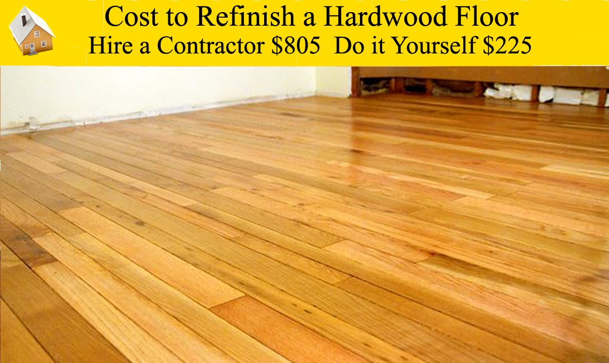 how much should refinishing hardwood floors cost of cost to refinish wood floors yourself wikizie co with cost to refinish a hardwood floor you how much does
