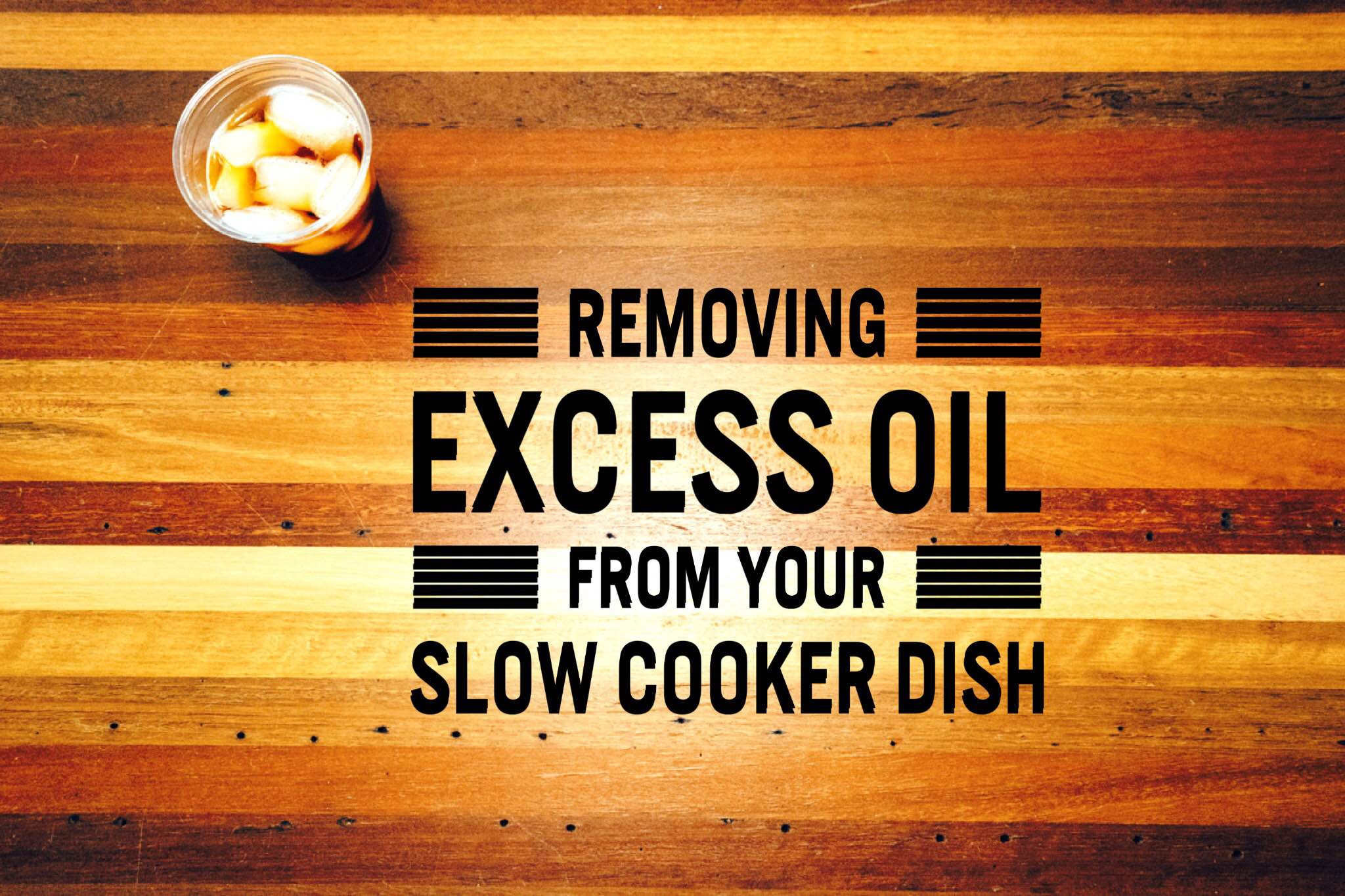 leftover hardwood flooring ideas of how can i remove excess fat oil from my slow cooker dish in how can i remove excess fat oil from my slow cooker dish