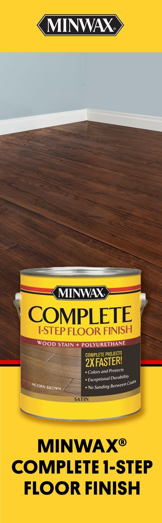minwax hardwood floor wax of ready to bring your wood floors to life apply rich color and throughout ready to bring your wood floors to life apply rich color and protective finish in one easy step with minwaxa complete 1 step floor finish you can