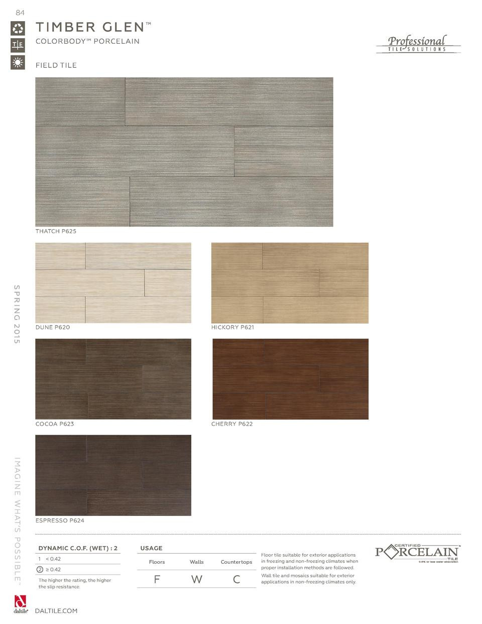 timberland hardwood floors omaha of daltile spring 2015 catalog simplebooklet com pertaining to 84 timber glen colorbody porcelain field tile thatch p625 s p r i n g 2 01 5 dune p620 hickory